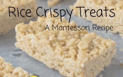 Rice Crispy Treats – a Montessori Recipe