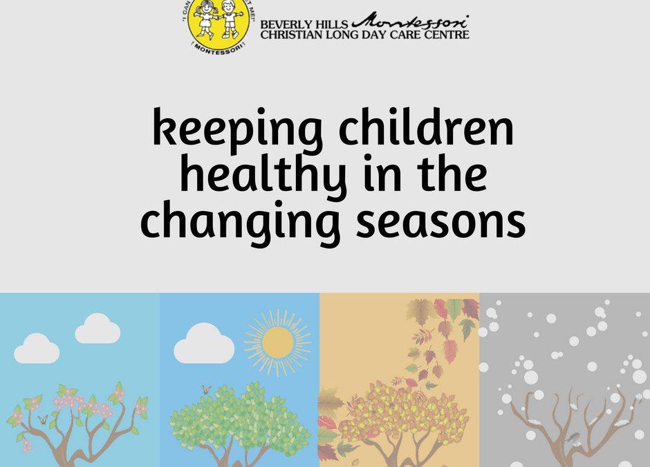 Keeping children healthy as seasons change