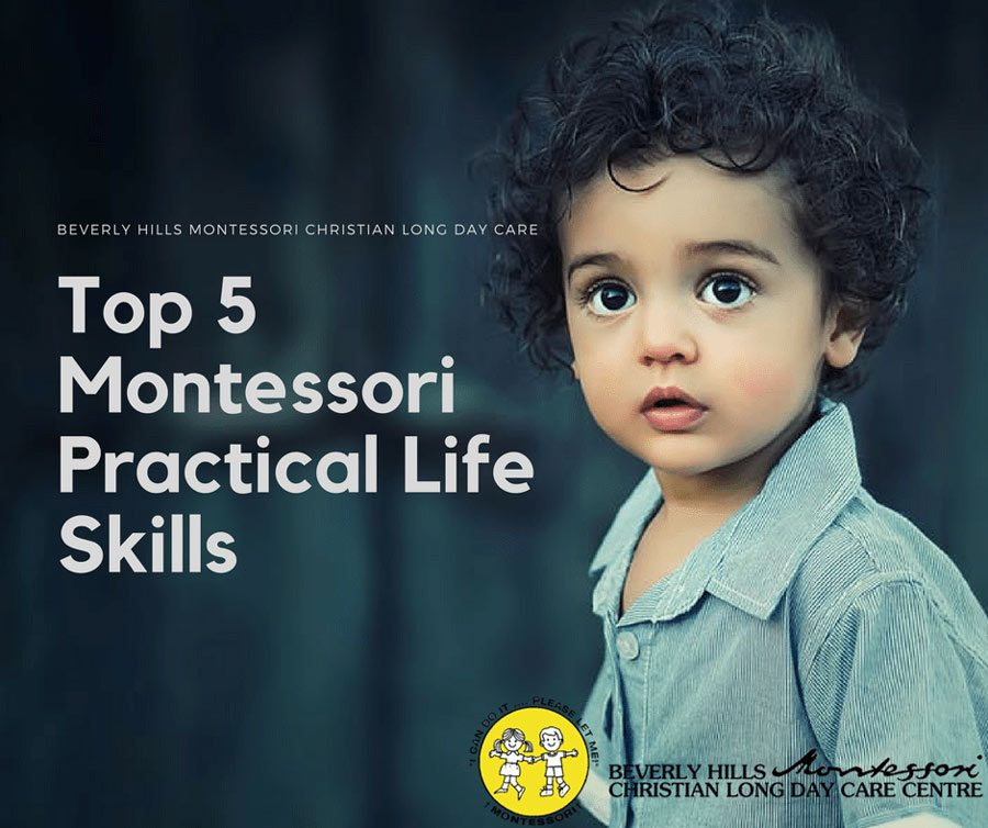 Top 5 Montessori Practical Life Skills