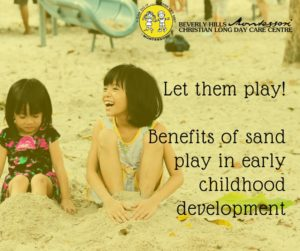 Sand play benefits in early childhood